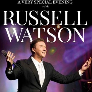 A Very Special Evening with Russell Watson