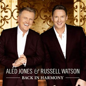 Russell Watson and Aled Jones – Back in Harmony